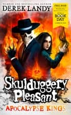 Apocalypse Kings (Skulduggery Pleasant) ebook by Derek Landy