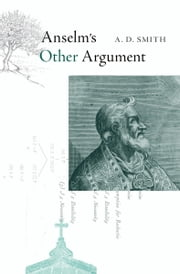 Anselm's Other Argument ebook by A. D. Smith