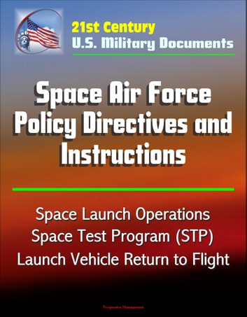 21st Century U.S. Military Documents: Space Air Force ...