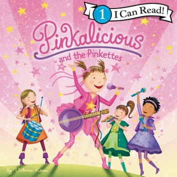 Pinkalicious and the Pinkettes audiobook by Victoria Kann