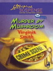 Murder by Mushroom ebook by Virginia Smith