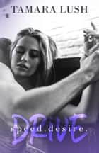Drive ebook by Tamara Lush