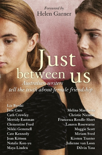Just Between Us ebook by Various