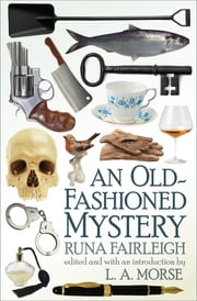 An Old-Fashioned Mystery ebook by Runa Fairleigh