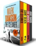 The John Milton Series: Books 1-3 ebook by Mark Dawson
