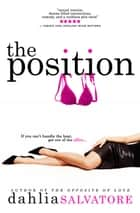 The Position ebook by Dahlia Salvatore