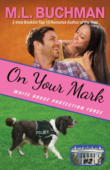 On Your Mark ebook by M. L. Buchman