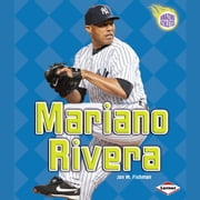 Mariano Rivera audiobook by Jon M. Fishman