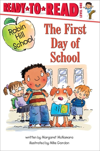 First Day of School - With audio recording ebook by Margaret McNamara