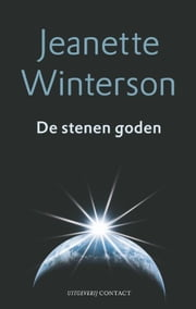 De stenen goden ebook by Jeanette Winterson