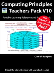 Computing Principles Teachers Pack V10 ebook by Clive W. Humphris