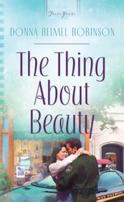 The Thing About Beauty ebook by Donna Robinson