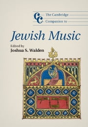 The Cambridge Companion to Jewish Music ebook by Joshua S. Walden