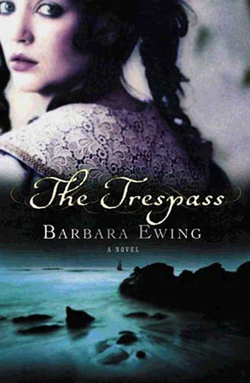 The Trespass - A Novel ebook by Barbara Ewing