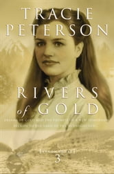 Rivers of Gold (Yukon Quest Book #3) ebook by Tracie Peterson