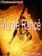 Vie de Rancé ebook by eBooksLib
