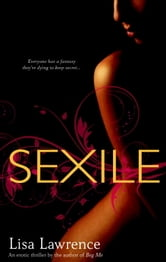Sexile ebook by Lisa Lawrence