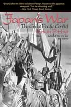 Japan's War ebook by Edwin P. Hoyt