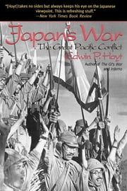 Japan's War - The Great Pacific Conflict ebook by Edwin P. Hoyt