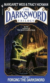 Forging the Darksword ebook by Margaret Weis,Tracy Hickman