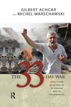 33 Day War ebook by Gilbert Achcar,Michel Warschawski