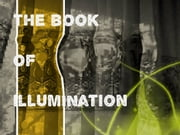 The Book Of Illumination ebook by Craytus Aurelia M