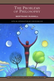 The Problems of Philosophy (Barnes & Noble Library of Essential Reading) ebook by Bertrand Russell, Hye-Kyung Kim