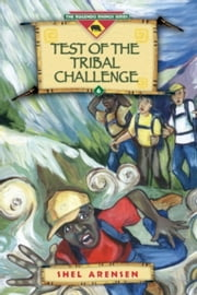 Test of Tribal The Challenge ebook by Shel Arensen