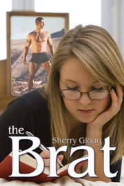 The Brat ebook by Sherry Gloag