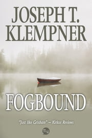 Fogbound ebook by Joseph T. Klempner
