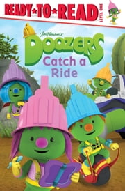 Doozers Catch a Ride - with audio narration ebook by Cordelia Evans