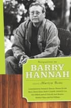 Perspectives on Barry Hannah ebook by Martyn Bone