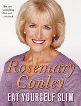 Eat Yourself Slim ebook by Rosemary Conley