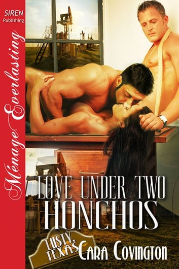 Love Under Two Honchos ebook by Cara Covington