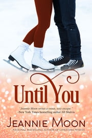 Until You ebook by Jeannie Moon