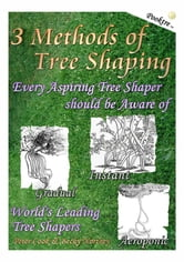3 Methods of Tree Shaping ebook by Becky Northey and Peter Cook