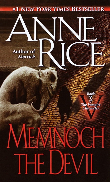 Memnoch the Devil ebook by Anne Rice
