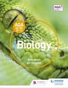 AQA GCSE (9-1) Biology Student Book ebook by Nick Dixon, Ali Hodgson