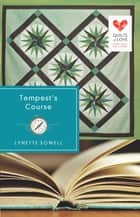 Tempest's Course ebook by Lynette Sowell