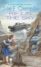 Rift in the Sky ebook by Julie E. Czerneda