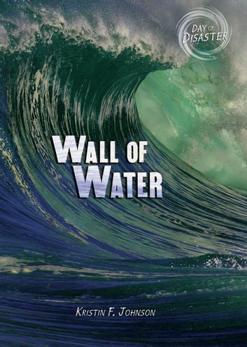 Wall of Water ebook by Kristin Johnson