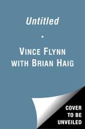 Untitled #1 New Detective Series ebook by Vince Flynn,Brian Haig