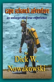 Cape Schanck Adventure ebook by Dick W. Nowakowski