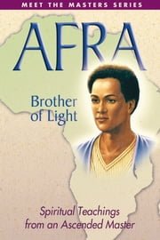 Afra - Brother of Light ebook by Elizabeth Clare Prophet