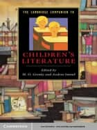 The Cambridge Companion to Children's Literature ebook by M. O. Grenby,Andrea Immel