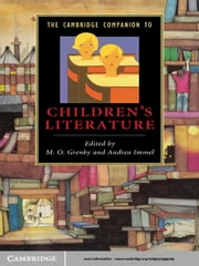 The Cambridge Companion to Children's Literature ebook by M. O. Grenby, Andrea Immel