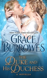 The Duke and His Duchess - A Novella ebook by Grace Burrowes
