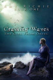 Crashing Waves ebook by Amy Richie