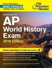 Cracking the AP World History Exam, 2016 Edition ebook by Princeton Review