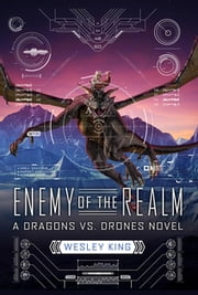 Enemy of the Realm ebook by Wesley King